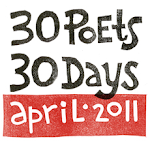 30 Poets/30 Days - April 2011