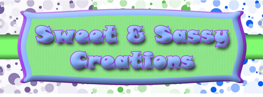 Sweet & Sassy Creations
