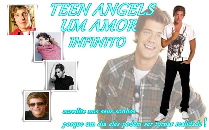 Teen Angels um amor infinito
