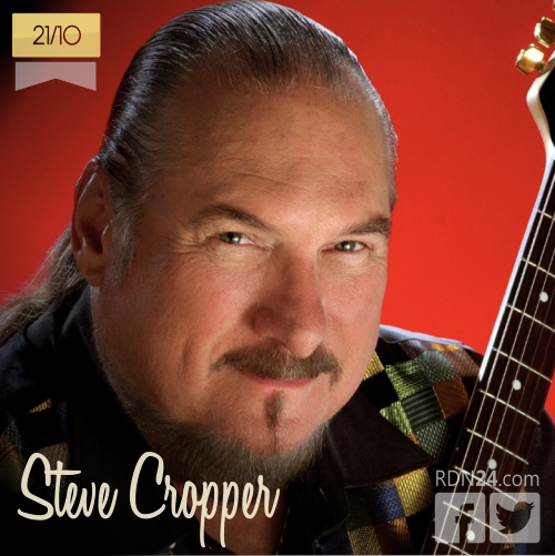 21 de octubre | Steve Cropper - @OfficialCropper | Info + vídeos