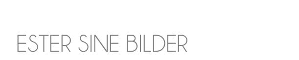 ESTERS BILDER