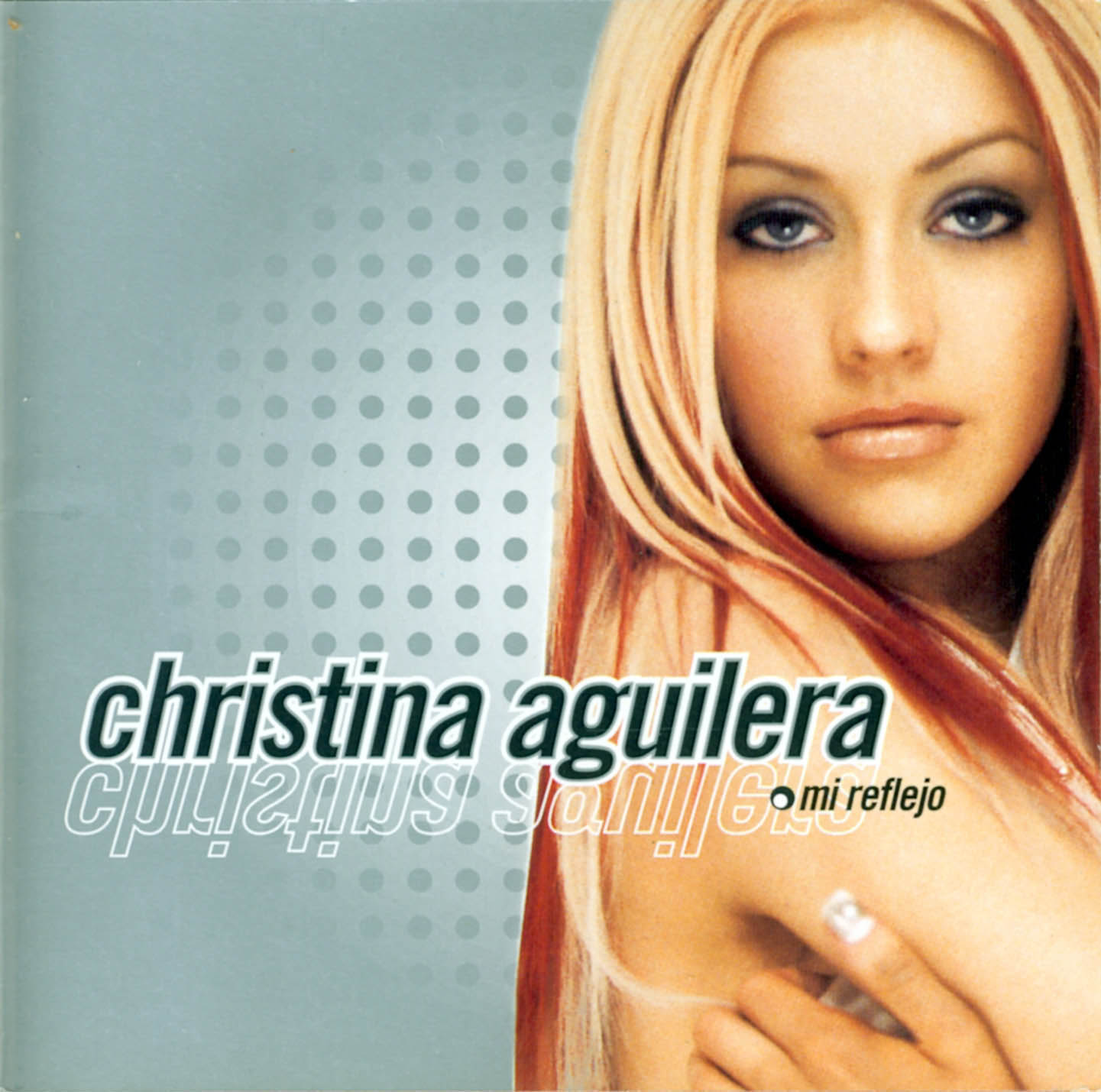 http://1.bp.blogspot.com/-uk20yVTWw18/TvSYGu-EV0I/AAAAAAAAA9g/OHnXZqqg-Jo/s1600/Christina_Aguilera-Mi_Reflejo-Frontal.jpg