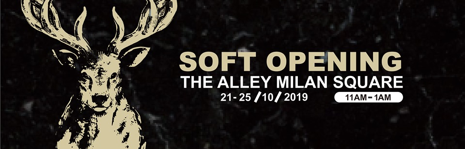 THE ALLEY MILAN SQUARE SOFT OPENING