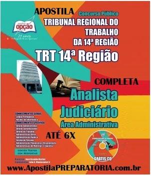 Apostila Tribunal Regional do Trabalho da 14ª Região (RO/AC) para Analista Judiciário - concurso público TRT14 - 2014