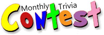http://1.bp.blogspot.com/-ukTB1x3VpZM/UVk7c5oOMjI/AAAAAAAACBo/Gt22fka_EVs/s400/Monthly_Trivia_Contest.jpg