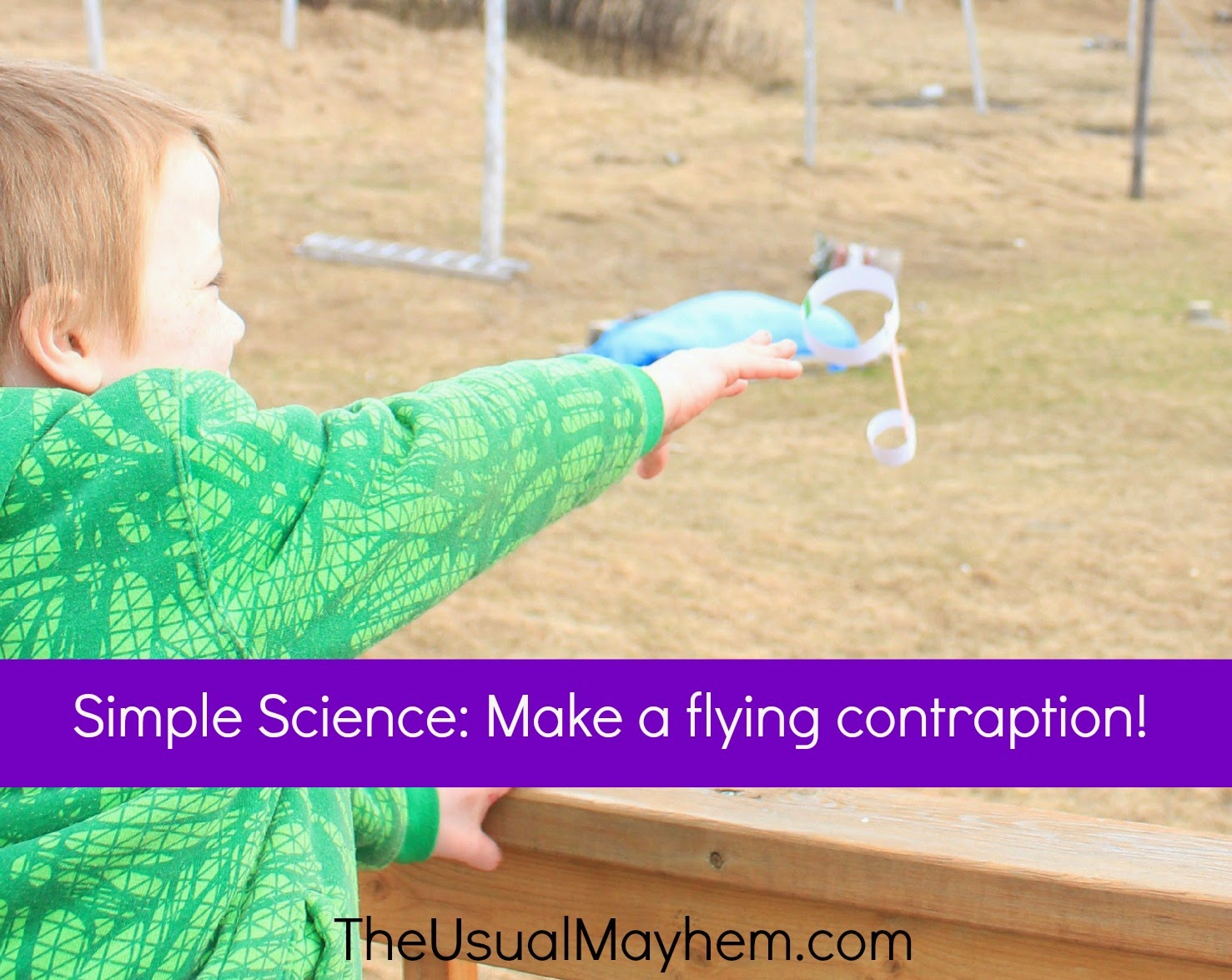 simple science build a flying contraption
