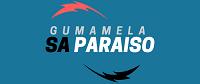 ~ GUMAMELA  SA  PARAISO ~