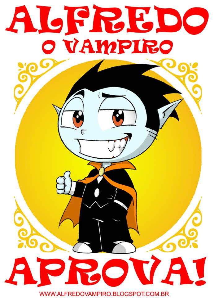 Alfredo o vampiro aprova este blog.