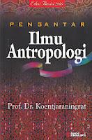 toko buku rahma: buku PENGANTAR ILMU ANTROPOLOGI, pengarang koentjaraningrat, penerbit rineka cipta