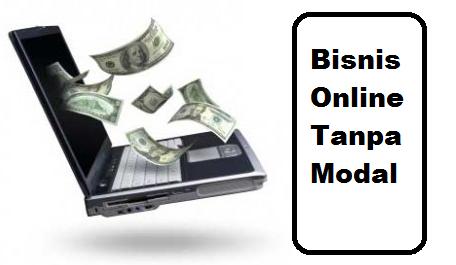 Bisnis Online Tanpa Modal Dan Terpercaya Terbaru 2015