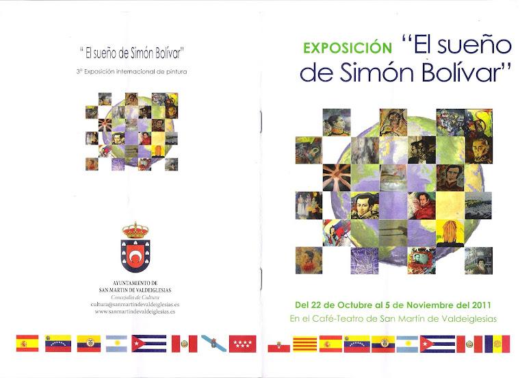 """3ª Exposición """"El sueño de Simón Bolívar"""""""