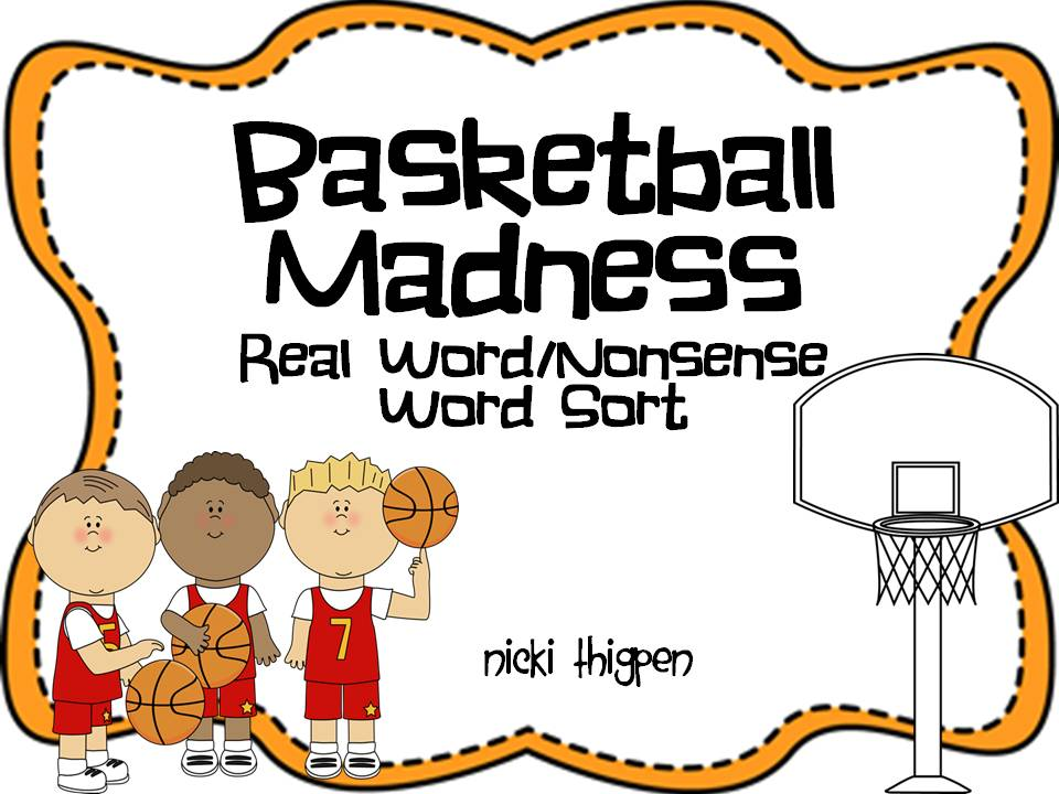 http://www.teacherspayteachers.com/Product/Basketball-Madness-Real-wordNonsense-Word-Sort-614085