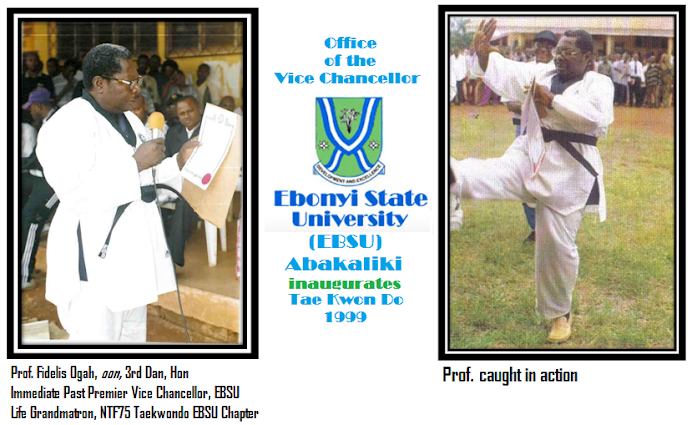 OFFICE OF THE VICE CHANCELLOR INAUGURATES EBONYI STATE UNIVERSITY CHAPTER OF NTF75 TAEKWONDO 1999