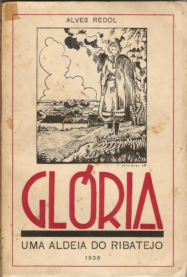 Glória - Uma Aldeia do Ribatejo