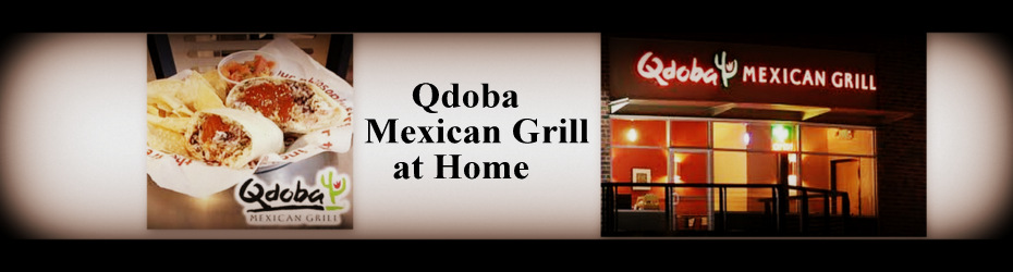 Qdoba Mexican Grill Copycat Recipes