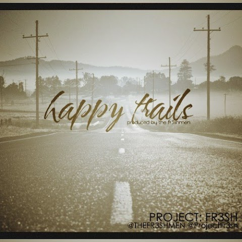 Project: Fr3sh - Happy Trails