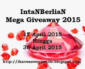 http://ihaveasweetsmile.blogspot.com/2015/04/intanberlian-mega-giveaway-2015.html?m=0