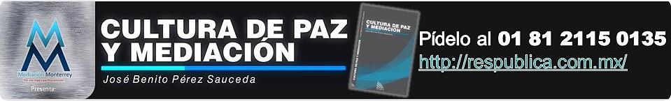 Cultura de Paz y Mediación de José Benito Pérez Sauceda