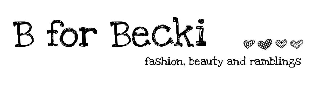 B for Becki
