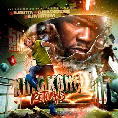 50_Cent-King_Kong_Returns_2_(Hosted_by_DJ_Cash_Crook)-(Bootleg)-2011