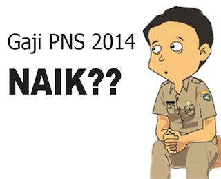 Gaji PNS 2014 Naik