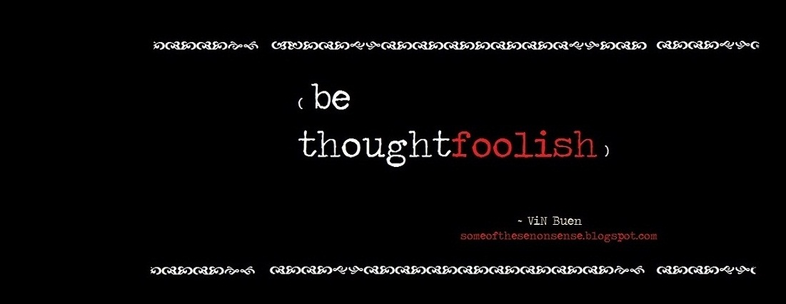 be thoughtfoolish