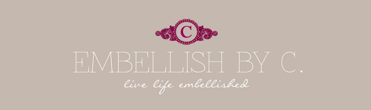 Embellish By C