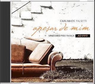 Carlinhos Falsetti - Apesar de Mim