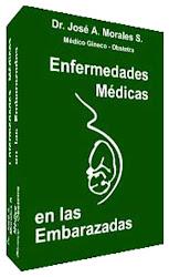 Embarazo. Enfermedades Médicas en las Embarazadas