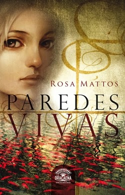 Paredes Vivas * Rosa Mattos