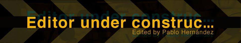 Editor under construction