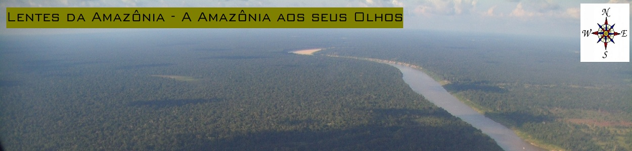 Lentes da Amazônia - A Amazônia aos seus olhos.