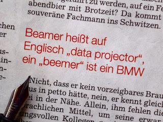 """Beamer heißt auf Englisch """"data projector"""", ein """"beemer"""" ist ein BMW"""