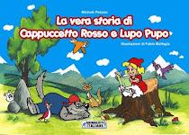 La vera storia di Cappuccetto Rosso e Lupo Pupo