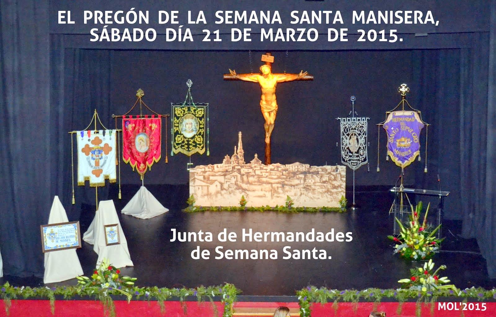 SEMANA SANTA MANISERA; EL PREGÓN DE 2015