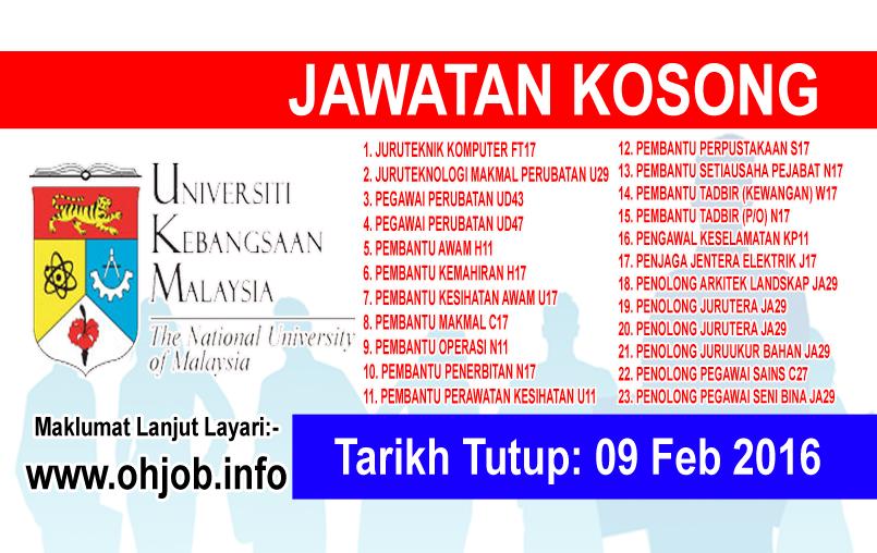 Jawatan Kerja Kosong Universiti Kebangsaan Malaysia (UKM) logo www.ohjob.info februari 2016