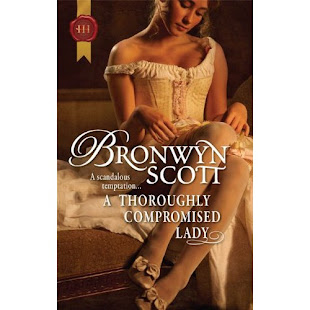 A Throroughly Compromised Lady: 2010 RomCon finalist for best short historical