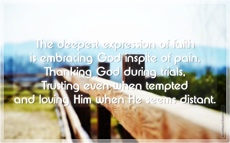 The Deepest Expression Of Faith, Picture Quotes, Love Quotes, Sad Quotes, Sweet Quotes, Birthday Quotes, Friendship Quotes, Inspirational Quotes, Tagalog Quotes