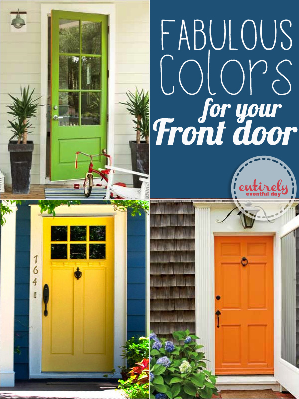 Cool front door paint ideas. Even gives actual paint name suggestions. Must pin. & Front Door Colors ~ Entirely Eventful Day pezcame.com