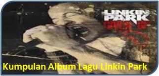 Paket DVD Kumpulan Album MP3 Lagu Linkin Park