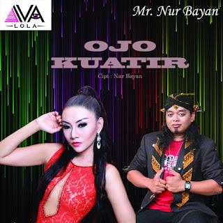 Iva Lola Ojo Kuatir (feat Nurbayan)