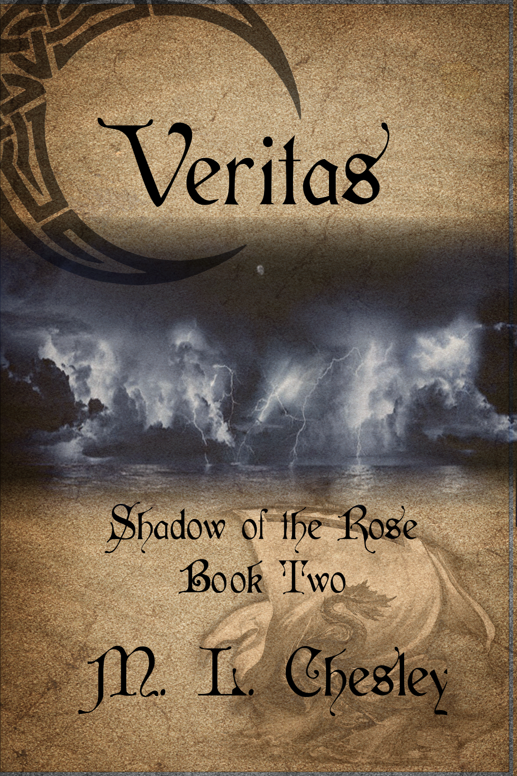 Veritas, Shadow of the Rose: Book Two
