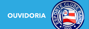 Esporte Clube Bahia lança ouvidoria oficial.