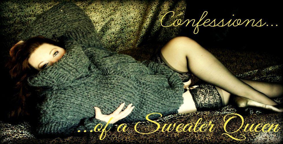 Confessions of a Sweater Queen