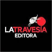 La Travesía Editora