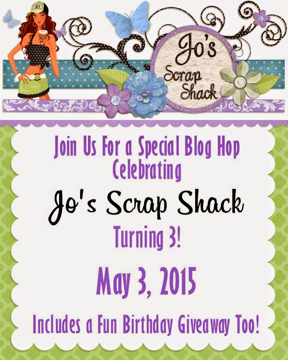 Jo's Scrap Shack 3rd Yr Blog Anniversary Hop