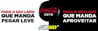 Coca-Cola Zero Grátis no Subway, na compra de um sanduíche