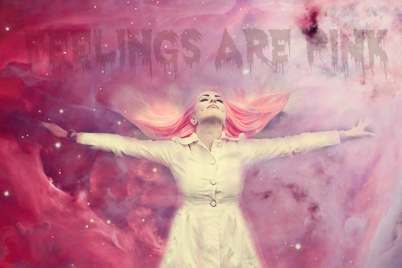 Feelings are pink