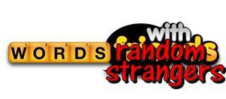 Words with Random Strangers