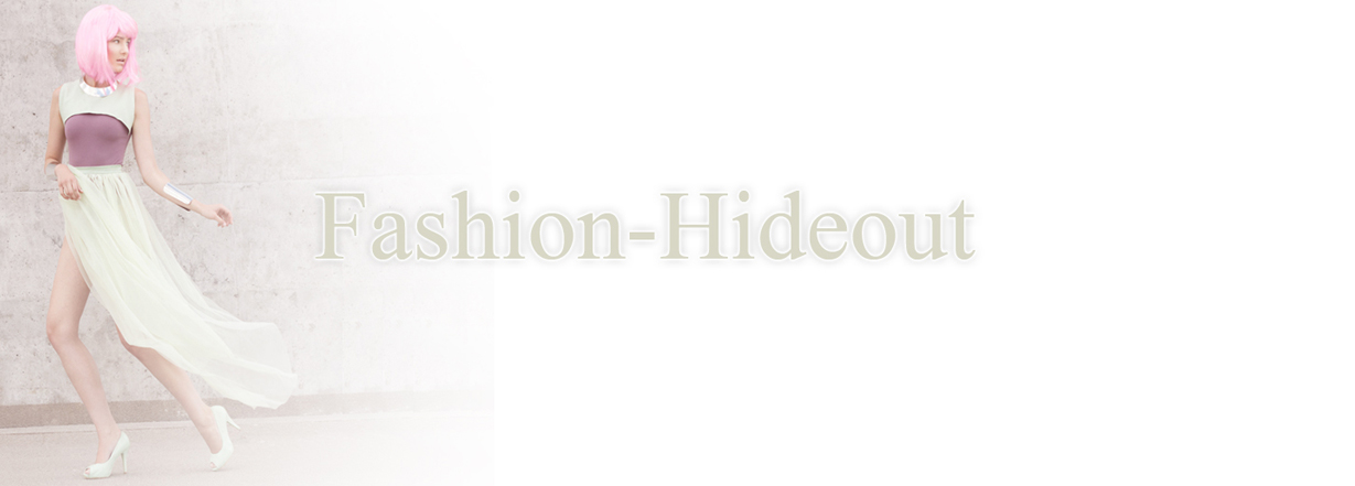 Fashion hideout